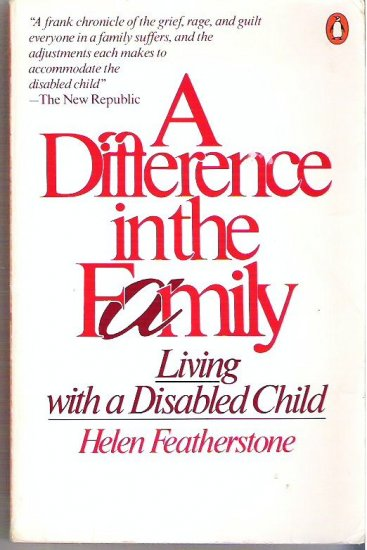 A Difference in the Family Living With a Disabled Child Featherstone 0140059415