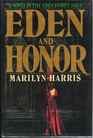 Eden and Honor - Marilyn Harris Hardcopy 0385241968