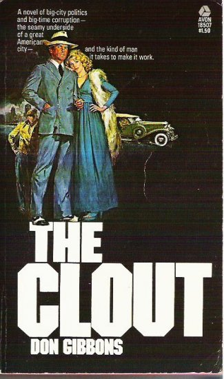 The Clout - Don Gibbons Mystery Suspense Novel 0380000059