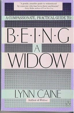 Being a Widow by Lynn Caine Guidance Book 014013025X