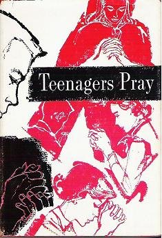Teenagers Pray Religion Book 1966 Issue Concordia - Unread