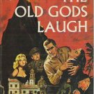 The Old Gods Laugh - Frank Yerby 1964 Hardcover 1st Edition