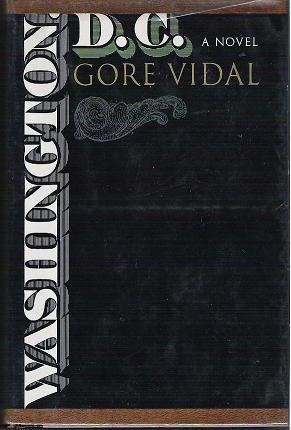 Washington DC a Novel by Gore Vidal 1967 First Edition Hardcopy