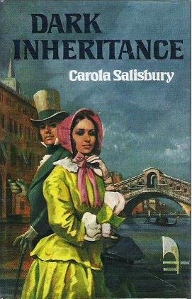 Dark Inheritance by Carola Salisbury 1975 Hardcopy 0002211998