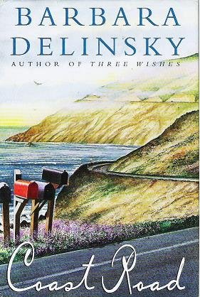 Coast Road - Barbara Delinsky Hardcopy 0684845768