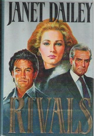 Rivals - Janet Dailey First edition 0316171409