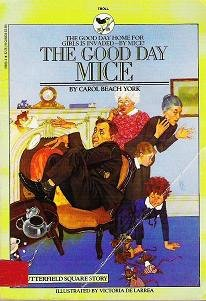 The Good Day Mice by Carol Beach York Childrens Book 0553153730