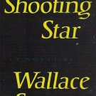 A Shooting Star - Wallace Stegner 1961 Novel