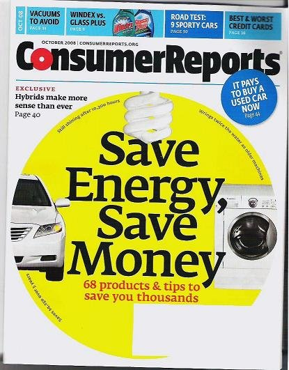 Unread Consumer Reports Oct 2008 - New - Save Energy Cell Phones Cars
