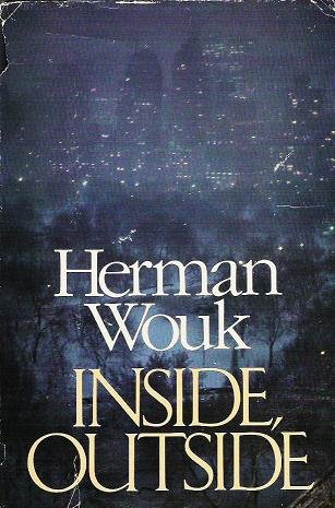 Inside Outside A Novel by Herman Wouk 0316955043