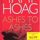 Ashes to Ashes by Tami Hoag Mystery 0553589172
