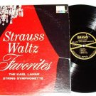 Strauss Waltz Favorites The Karl Lahar Symphony Bravo lp K107 One Owner