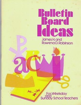 Bulletin Board Ideas James Rowena D Robinson 0570031419