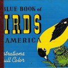 The Blue Book of Birds of America - Frank G Ashbrook 1931 Hardcopy