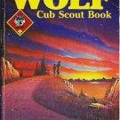 Wolf Cub Scout Book Boy Scouts of America 1991 Publ Date 0839532342
