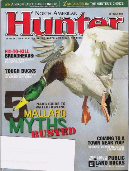 North American Hunter October 2008 Mallard Myths Busted McCain Palin Choice