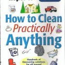 Consumer Reports How to Clean Practically Anything 2002