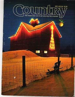 Country Magazine Dec/Jan 1992 For Those Who Live or Long For the Country