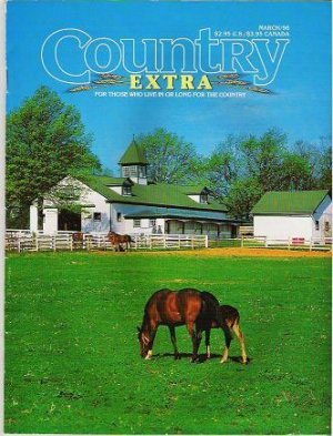 Country Extra Magazine March 1996 For Those Who Live or Long for the Country