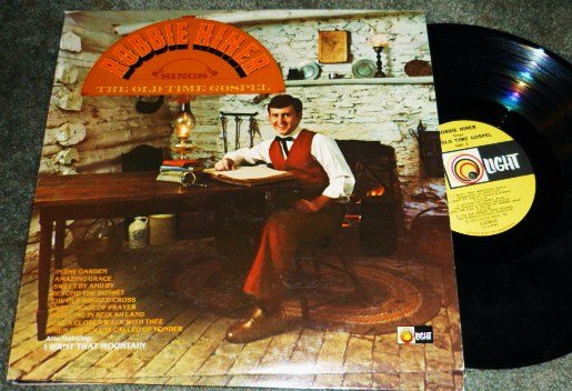 Robbie Hiner Sings The Old Time Gospel lp ls-5704 Yellow Label