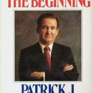 Right From The Beginning Autographed by Patrick J Buchanan 0316114081