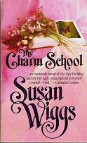 The Charm School by Susan Wiggs Harlequin Romance Novel 1551664917