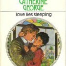 Love Lies Sleeping - Harlequin 1016 - Catherine George 0373110162