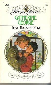 Love Lies Sleeping - Harlequin 1016 - Catherine George 0373110162