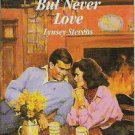 But Never Love - Lynsey Stevens - Harlequin Romance 0373029888