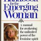 Handbook for the Emerging Woman by Mary Marlow 0898656729