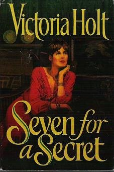 Seven For A Secret by Victoria Holt - Jean Plaidy 038542406X