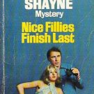 Nice Fillies Finish Last by Brett Halliday A Mike Shayne Mystery - Rare Copy
