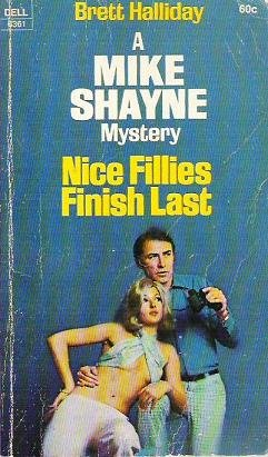 Nice Fillies Finish Last by Brett Halliday A Mike Shayne Mystery - Rare Copy
