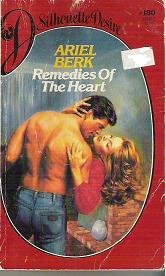 Remedies of the Heart - Ariel Berk Silhouette Romance 0671543482