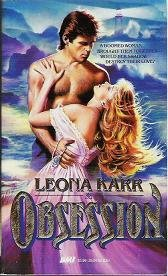 Obsession  A Romance Novel written by Leona Karr