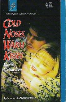 Cold Noses Warm Kisses - Dawn Stewardson Silhouette Harlequin 0373705212