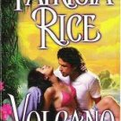 Volcano - Patricia Rice 0449006093