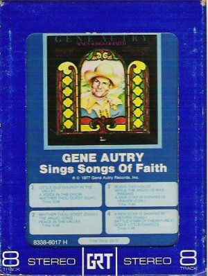 Gene Autry Sings Songs of Faith - 8 Track Rare - 8338-6017 H