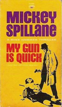 My Gun is Quick - Mickey Spillane 1964 - Rare - Mike Hammer Thriller
