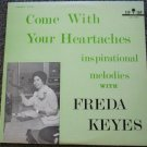 Come With Your Heartaches Inspirational lp Freda Keyes Rare lps 2053