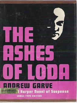 The Ashes Of Loda - Andrew Garve Suspense Novel Large Type Edition