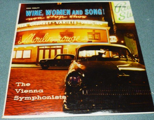 Wine Women and Song Vienna Symphonists lp Regent 6083 vg+