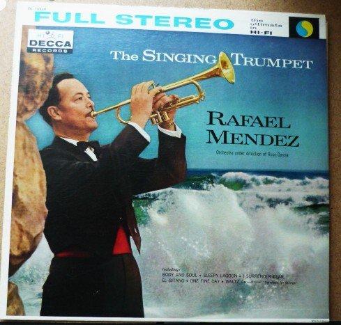 The Singing Trumpet - Rafael Mendez lp dl78869 Full Stereo 1960s?