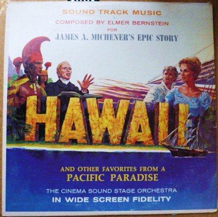 Hawaii Soundtrack lp Elmer Bernstein - James A Michener - Pacific Paradise -  sf-26900