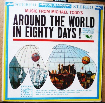 Around the World in Eighty Days lp - Michael Todd 14028 Duo Range 1960s