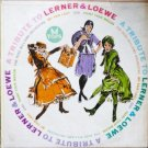 A Tribute to Lerner and Loewe lp L 1687 - the Russ Williams Orchestra 1959