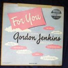 For You - Gordon Jenkins - 10 inch lp dl-5307 - 1951