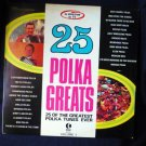 25 Polka Greats lp Various Singers As Adv on Tv Vol 1 nc 420