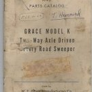 1962 Grace Model K Two Way Axle Driven Road Sweeper Maint Instr Parts Catalog