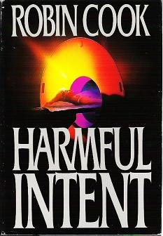 Harmful Intent - Robin Cook 1990 Hardcover First Edition